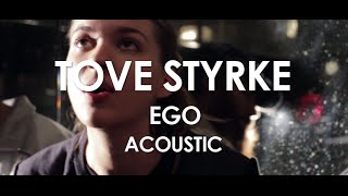 Tove Styrke - Ego - Acoustic [Live in Paris]