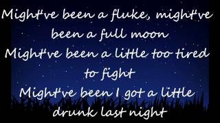 Drunk last night - Eli Young Band (Lyrics)