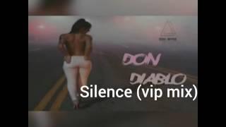 Don diablo - Silence (vip mix)