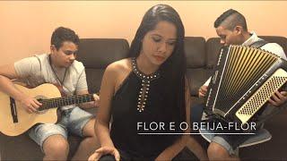 Flor E O Beija-Flor - Henrique e Juliano part. Marília Mendonça (Cover Babi Cardoso)