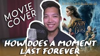 How Does A Moment Last Forever - Celine Dion (MALE COVER) (Beauty And The Beast OST)