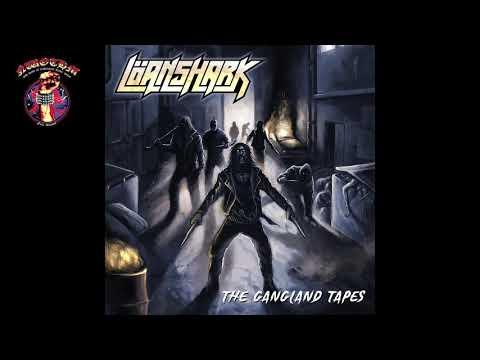 Löanshark - The Gangland Tapes (2021)