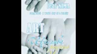 ART feat NIMA ЩАСЛИВА РОДИНА (promo)