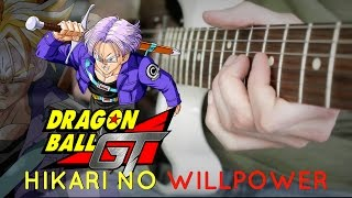 Dragon Ball Z - Hikari No Willpower (Trunks Theme) Guitar Cover by 94Stones