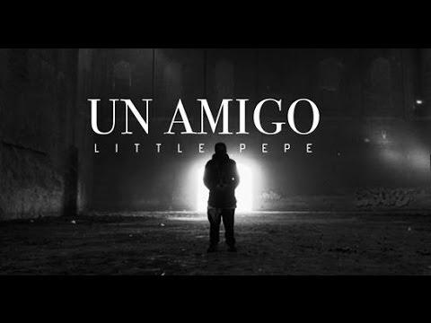 LITTLE PEPE - UN AMIGO