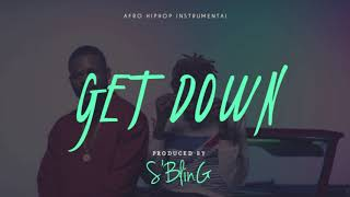 """Get Down"" Afro-Hiphop Beat 