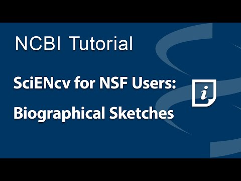 VIDEO: SciENcv for NSF Users: Biographical Sketches