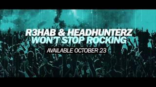 [TMR] R3hab & Headhunterz - Won't Stop Rocking (Official Audio Music)