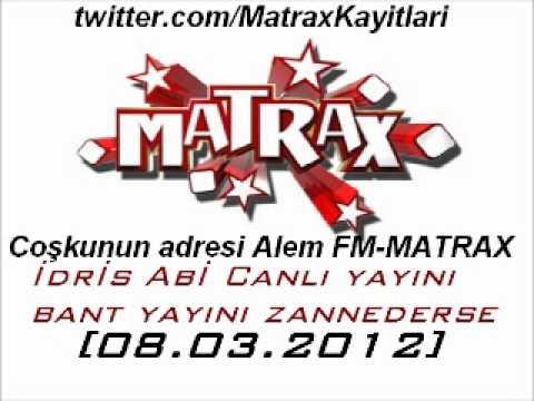 Tatlı Adam İdris Abi Matrax 'ta canlı yayını bant yayını zannederse..[08.03.2012]