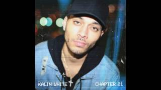 kalin white - favorite thing about you [official audio]