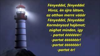 Fényeddel (My Lighthouse)