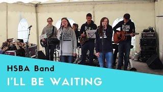 I'll be waiting - Adele | HSBA Band Cover