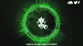 [House] Loud N' Killer - Back N' Forth