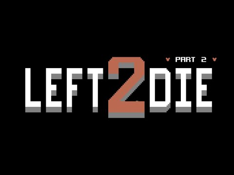 RETROJuegos Homebrew - Left2Die Part2 © 2020 de TheReaperUK para la Commodore 64 #RETROJuegos byFabio