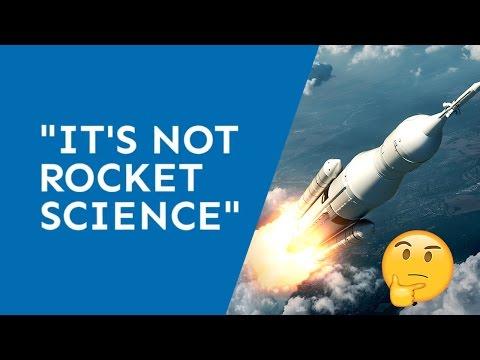 It's (Not) Rocket Science