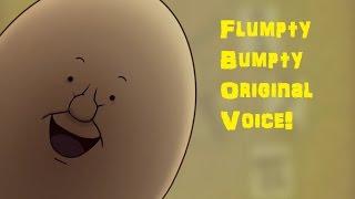 Flumpty Bumpty Original Voice (One Night At Flumpty's)