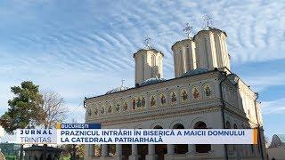 Praznicul Intrarii in Biserica a Maicii Domnului la Catedrala Patriarhala