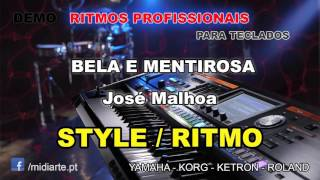 ♫ Ritmo / Style  - BELA E MENTIROSA - José Malhoa