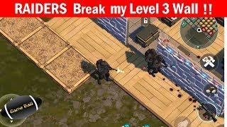 Watch RAIDERS  Break  Level 3 Wall C4 Explosive  !! Last Day on Earth