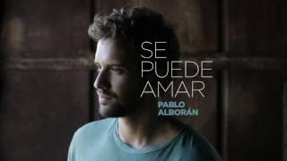 Pablo Alborán   Se puede amar Audio Oficial