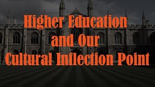 Higher Ed & Our Cultural Inflection Point: JB Peterson/Stephen Blackwood