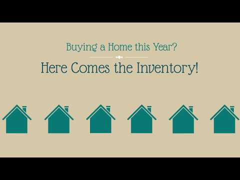 Buying a Home this Year? Here Comes the Inventory! | Teresa Ryan | Ryan Hill Group