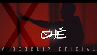 SHÉ - X (Videoclip Oficial)