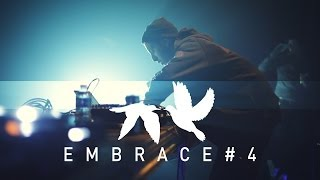 Embrace #4 Aftermovie // La Machine