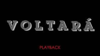 Coral Voice Soul - Ele Voltara (PlayBack)