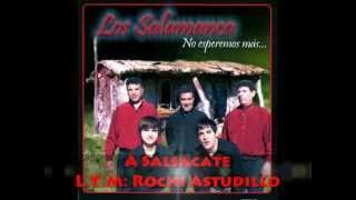 A Salsacate - Los Salamanca