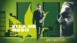 Sly & Jah Nattoh - Ella me besó OFICIAL 2015