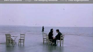 Eleni Karaindrou-The Weeping Meadow