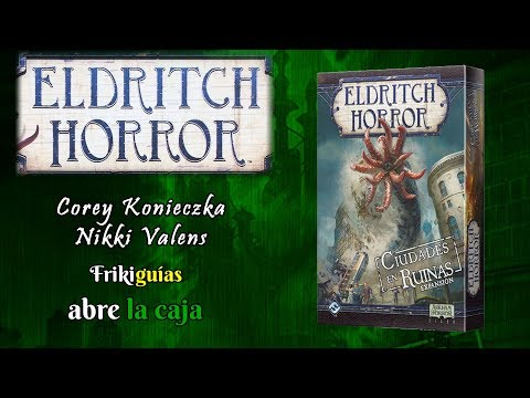Reseña Eldritch Horror: Cities in Ruin
