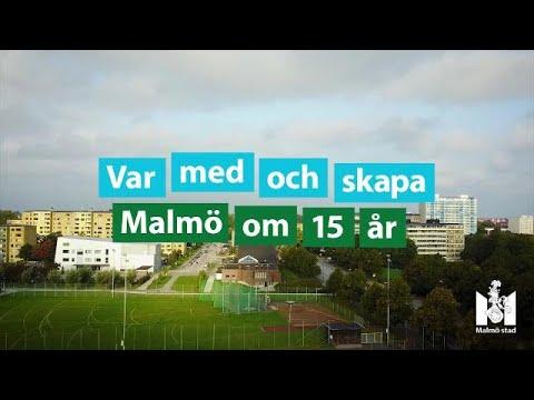 Var med och skapa Malmö om 15 år