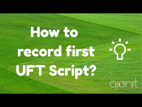 How to record your first UFT Script?