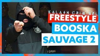 Kalash Criminel | Booska Sauvage 2