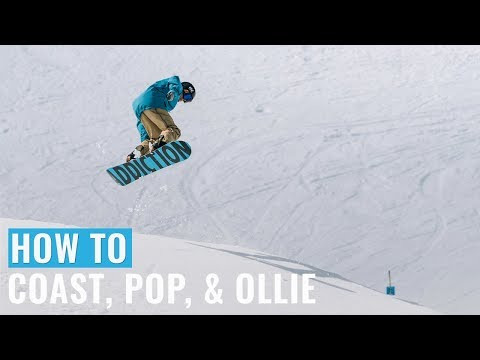 How To Coast, Pop, & Ollie On A Snowboard