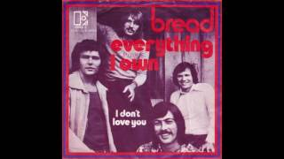 Bread - Everything I Own - 1973 - Soft Rock - HQ - HD - Audio