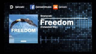 Ibranovski - Freedom (Extended Mix)