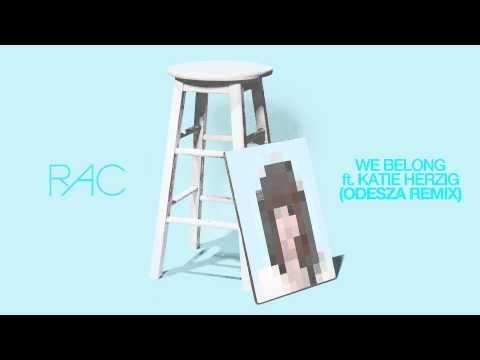 rac-we-belong-ft-katie-herzig-odesza-remix-rac