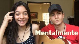Naiara Azevedo - Mentalmente part. MC Kevinho (Cover Vitória e Victor Hugo)