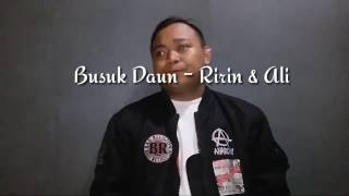 Busuk Daun  Ririn & Ali