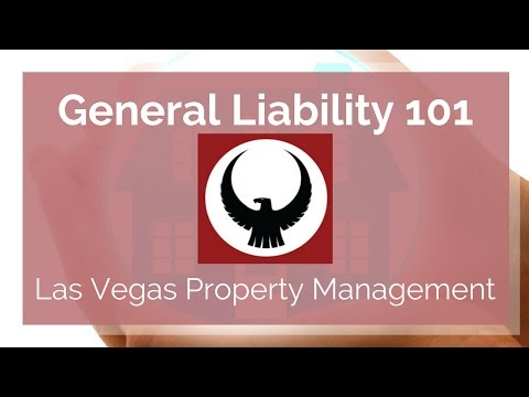 General Liability 101: What You Need to Know in Las Vegas by Las Vegas Property Management