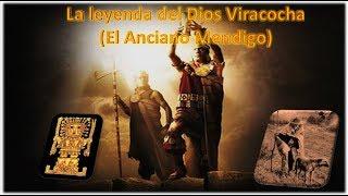 La leyenda de Wiracocha _ Una Prueba para los hombres