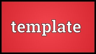 Template Meaning