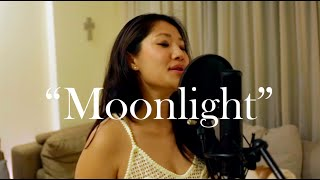 """Moonlight"" - Ariana Grande Cover by Cilla Chan"