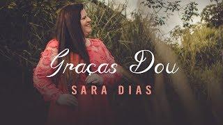 Graças Dou - Sara Dias