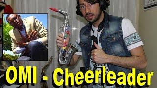 OMI - Cheerleader (Felix Jaehn Remix) Cover SAX TOY | TENORE