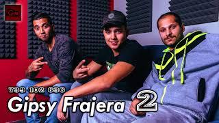 Gipsy Frajera ( 2 ) - Phen ča mange ( OFFICIAL )