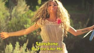Sunshine by Free Like Me